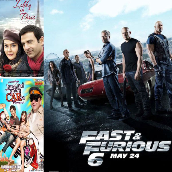 Movies this week: Fast & Furious 6, Ishkq In Paris, Hum Hai Raahi Car Ke release on May 23