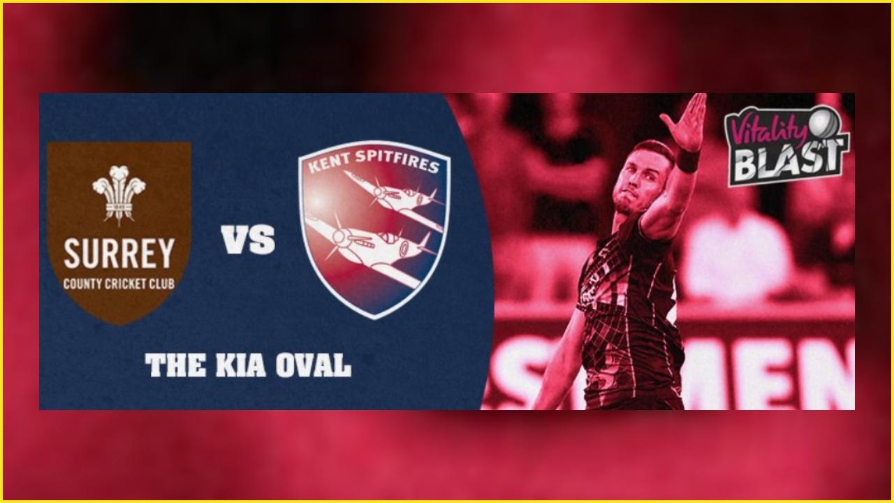 Surrey vs Kent Dream11 Prediction: Best picks for SUR vs KET today in Vitality T20 Blast 2019