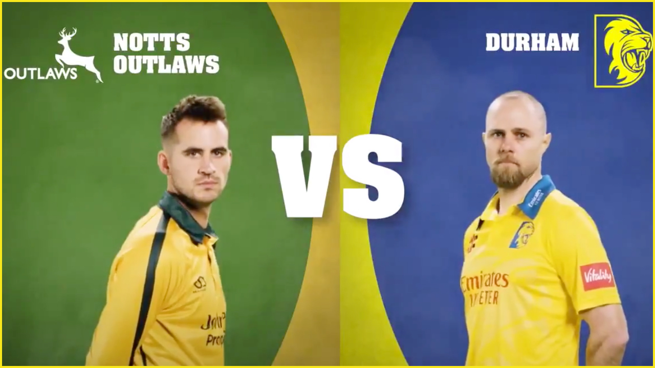 Durham vs Nottinghamshire Dream11 Prediction: Best picks for DUR vs NOT in Vitality T20 Blast 2019 today